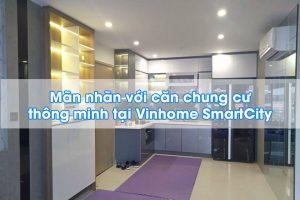 Chung cư Vinhome Smartcity anh Liêm
